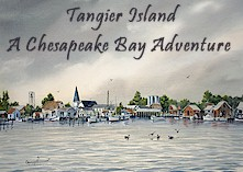 Tangier Island: A Chesapeake Bay Adventure